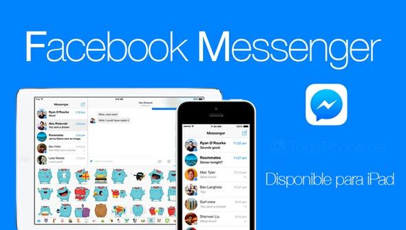 Ya se puede chatear con Messenger a través del iPad